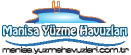 Manisa Yüzme Havuzları | Manisa Havuz Rehberi | Manisa Havuzlar